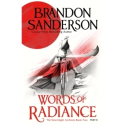 Words of Radiance Part Two The Stormlight Archive Book Two