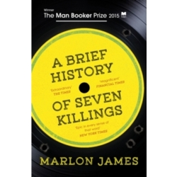A Brief History of Seven Killings by Marlon James (Paperback 2015)