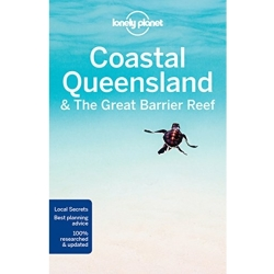 Lonely Planet Coastal Queensland the Great Barrier Reef by Lonely Planet (Paperback 2017)