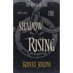 The Shadow Rising Book 4 of the Wheel of Time