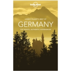 Lonely Planet Best of Germany by Lonely Planet Kerry Christiani Tom Masters Ryan Ver Berkmoes Benedict Walker Andrea...
