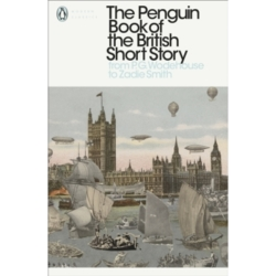 The Penguin Book of the British Short Story 2 From P.G. Wodehouse to Zadie Smith