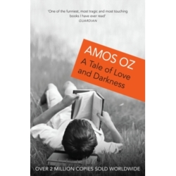 A Tale Of Love And Darkness by Amos Oz (Paperback 2005)