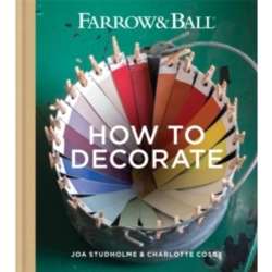 Farrow Ball How to Decorate Transform your home with paint paper