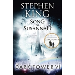The Dark Tower VI Song of Susannah (Volume 6)