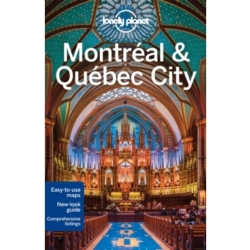 Lonely Planet Montreal Quebec City by Gregor Clark Lonely Planet Regis St. Louis (Paperback 2015)