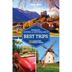 Lonely Planet Germany Austria Switzerland's Best Trips by Kerry Christiani Lonely Planet Tom Masters Nicola...