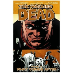 The Walking Dead Volume 18 What Comes After