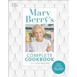 Mary Berry 039 s Complete Cookbook Family Favourites with Perfect Results Every Time