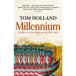Millennium The End of the World and the Forging of Christendom