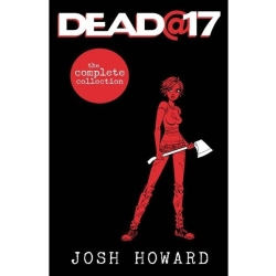 Dead 17 The Complete Collection