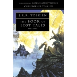 The Book of Lost Tales 1 (The History of Middle earth Book 1) by Christopher Tolkien (Paperback 1991)