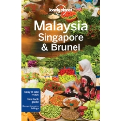 Lonely Planet Malaysia Singapore Brunei by Isabel Albiston Brett Atkinson Robert Kelly Lonely Planet Richard...