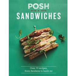 Posh Sandwiches Recipe Book